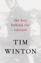 Winton's 'Boy Behind the Curtain' is bracing and revelatory