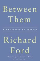 'Between Them': Ford's graceful memoir sings with love for his parents